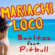 Mariachi Loco (feat. Pitbull)