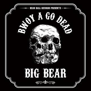 BWOY A GO DEAD