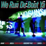 We Run De Bout Ya