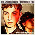 The Greatest Thing / Thinking Of You (PCM 48kHz/24bit)