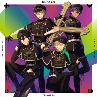 あんさんぶるスターズ! ユニットソングCD 第3弾 vol.06 UNDEAD