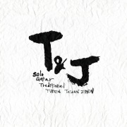 T&J - Solo Guitar Traditional Tunes of Taiwan & Japan -