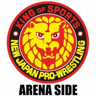"""新日本プロレスリング """"ARENA SIDE"""""""