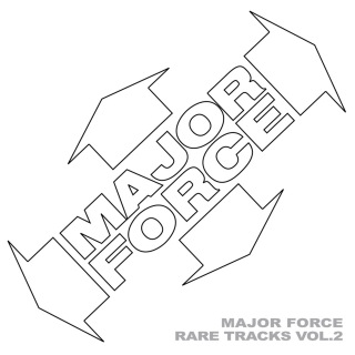 MAJOR FORCE RARE TRACKS VOL.2