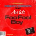 Foo Fool Boy (feat. Awich)