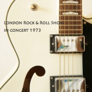 London Rock & Roll Show (In Concert 1973)