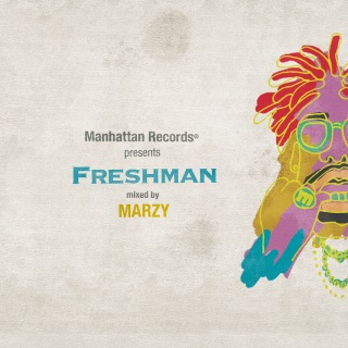 "Manhattan Records(R) presents ""Freshman"" (mixed by MARZY)"