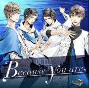 TSUKIPRO THE ANIMATION 主題歌㈫ QUELL「Because you are」