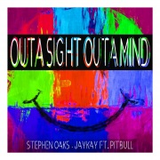 Out A Sight Outa Mind [feat. Pitbull]