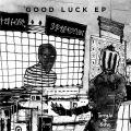 Good Luck EP
