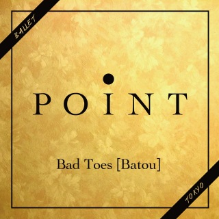 Bad Toes -Batou-