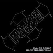 MAJOR FORCE RARE TRACKS VOL.1