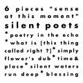"6 Pieces ""sense at this moment"""