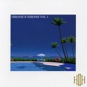 Hiroshi II Hiroshi Vol. 1