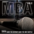 Shinpeita Presents: M.B.A - Mic Battle Association, Vol. 2