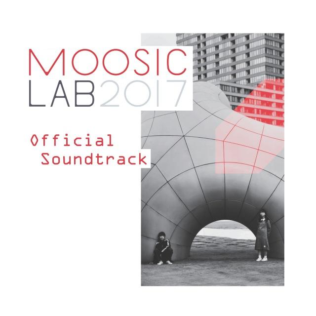 MOOSIC LAB 2017 Official Soundtrack
