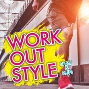 WORK OUT STYLE-FAST & RUN-