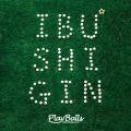 IBUSHI GIN