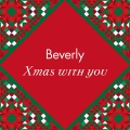 Xmas with you