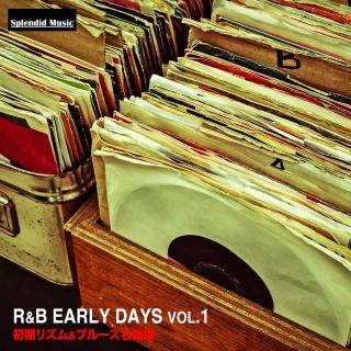 R&B アーリー・デイズ vol.1(初期リズム&ブルース名曲集)