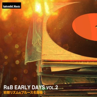 R&B アーリー・デイズ vol.2(初期リズム&ブルース名曲集)