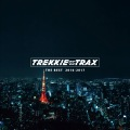 TREKKIE TRAX THE BEST 2016-2017