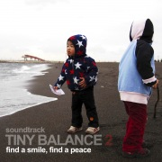 "TINY BALANCE 2 ""find a smile, find a peace"