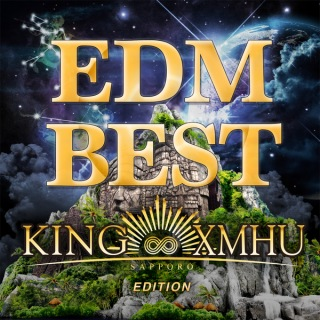 EDM BEST -KING∞XMHU EDITION-