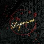 Reprises