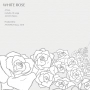 バラの気持ち ~WHITE ROSE~