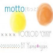 motto(もっと) feat.Chika