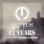 Motech 15 Years Love from Detroit to Japan