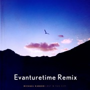 Lost In This City (Evanturetime Remix)