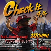 Check It (feat. Jinmenusagi, Young Hastle & Y's)