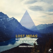 Kayla's Lullaby (feat. Kalispell)(MIKNNA Remix)