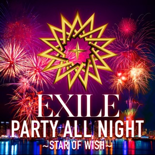 PARTY ALL NIGHT 〜STAR OF WISH〜