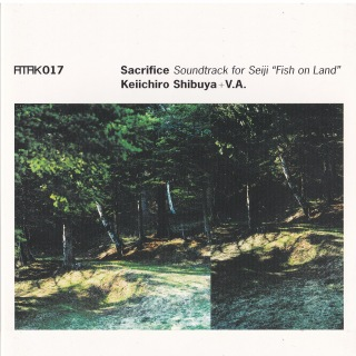 "ATAK017 Sacrifice Soundtrack for Seiji ""Fish on Land"""