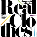 Real Clothes 〜Motion Pictures Sound Track / Jazztronik Collection