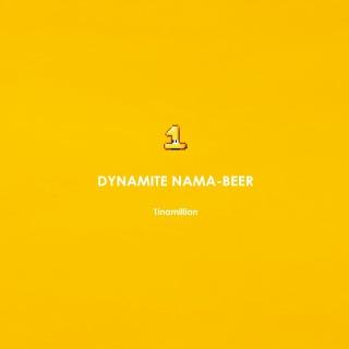 DYNAMITE NAMA-BEER
