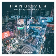 HANG OVER feat. KID FRESINO, 鋼田テフロン