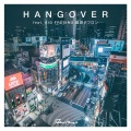 HANG OVER feat. KID FRESINO, 鋼田テフロン