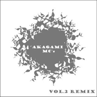 AKAGAMI MC'S VOL.2 REMIX