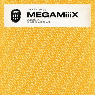 MEGAMiiiX Vol 1: Shake Shake Shake