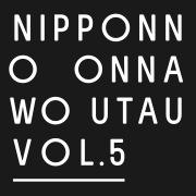 NIPPONNO ONNAWO UTAU Vol.5 (96kHz/24bit)