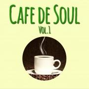 Cafe de SOUL -大人のカフェBGM- Vol.1