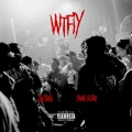 WTFIY (WhoTheFuckisYou) [feat. Young Yujiro]