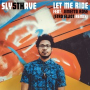 Let Me Ride (feat. Jimetta Rose)(Stro Elliot Remix)