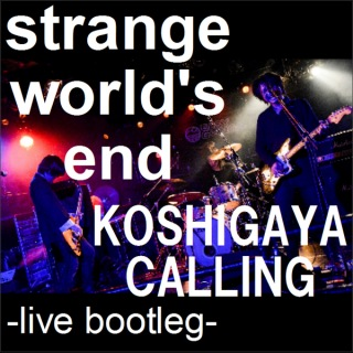 KOSHIGAYA CALLING -live bootleg-