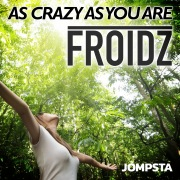 As Crazy As You Are
