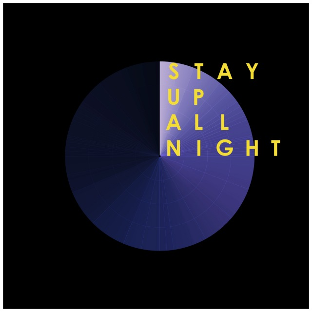 Stay Up All Night